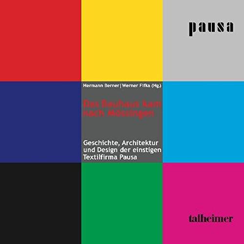 9783893761180: Das Bauhaus kam nach M+�-�ssingen