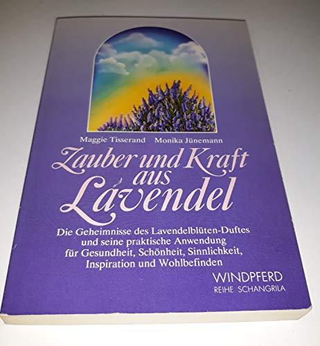 Zauber und Kraft aus Lavendel (9783893850549) by [???]