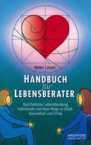 9783893851720: Handbuch für Lebensberater
