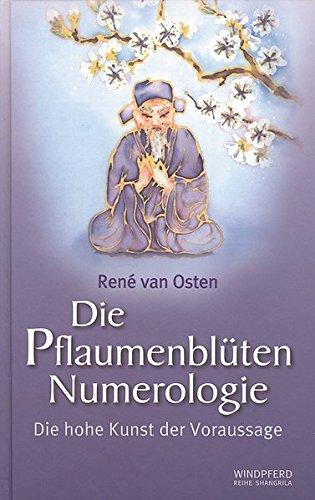 9783893852369: Die Pflaumenbluten Numerologie: Die hohe Kunst der Voraussage