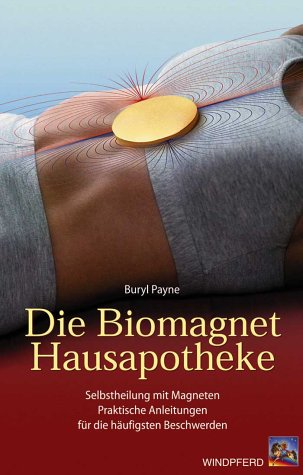 9783893853847: Die Biomagnet-Hausapotheke.