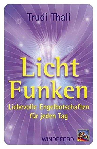LichtFunken, Engelkarten: Thali,Trudi