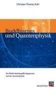 9783893854639: Buddhismus und Quantenphysik