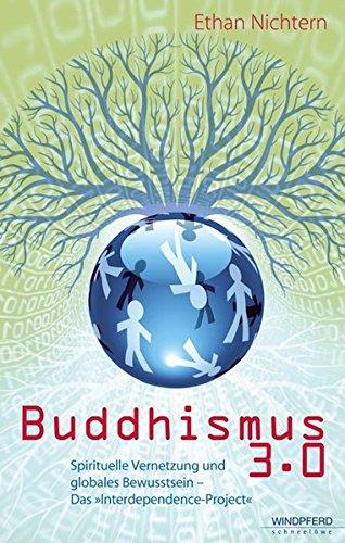 9783893855698: Buddhismus 3.0: Spirituelle Vernetzung und globales Bewusstsein - Das