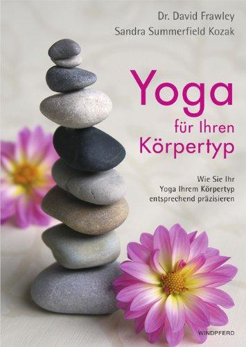 9783893855865: Yoga für Ihren Körpertyp: Wie Sie Ihr Yoga Ihren Körpertyp entsprechend präzisieren