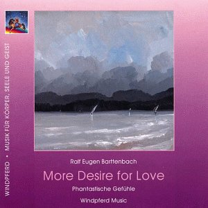 9783893857852: More Desire for Love. CD. . Phantastische Gefühle