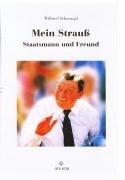 9783893918607: Mein Strau�: Staatsmann und Freund