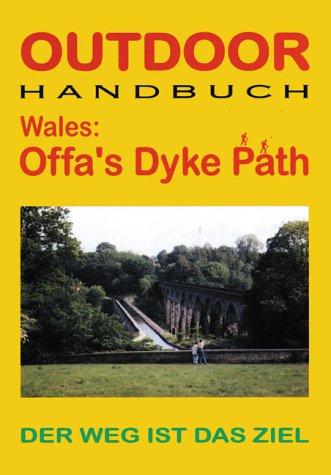 Wales: Offa's Dyke Path. Outdoor Handbuch.: Retterath, Ingrid