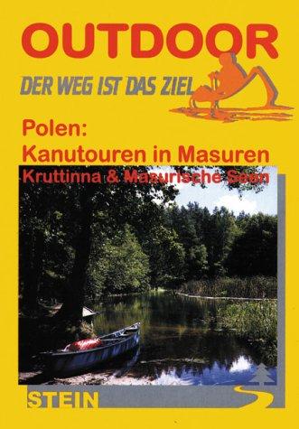 9783893923380: Polen: Kanutouren in Masuren Krutinna und Masurische Seen. Der Weg ist das Ziel