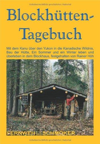 9783893923465: Blockhütten-Tagebuch