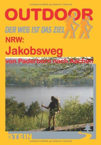 9783893925476: Outdoor. NRW: Jakobswegs von Paderborn nach Aachen