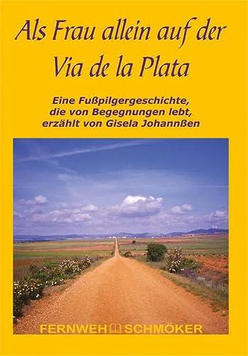 9783893925827: Als Frau allein auf der Via de la Plata