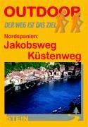 9783893926718: Nordspanien, Jakobsweg, Küstenweg