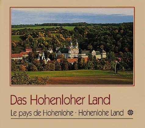 Das Hohenloher Land / Le pays de Hohenlohe / Hohenlohe Land: Kleeman, Georg