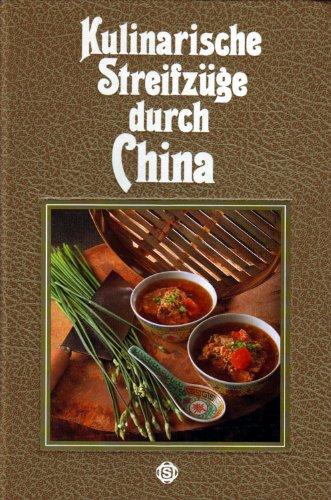 9783893930173: Kulinarische Streifzüge durch China