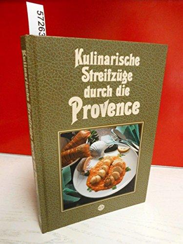 9783893930531: Provence - Kulinarische Streifz�ge