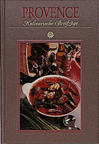 9783893931132: Provence - Kulinarische Streifzüge
