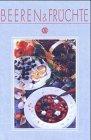 9783893932764: Beeren & Früchte
