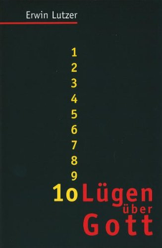 9783893972876: 10 Lügen über Gott (Livre en allemand)