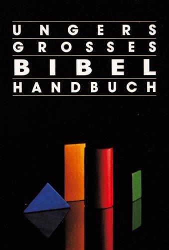 9783893973170: Ungers Grosses Bibelhandbuch