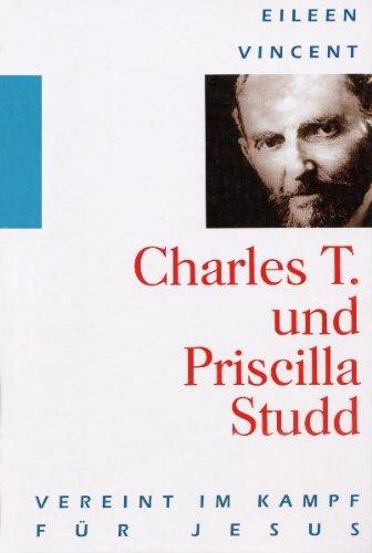 9783893973651: Charles T. und Priscilla Studd - Vereint im Kampf für Jesus