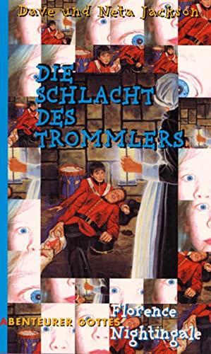 Die Schlacht des Trommlers: Florence Nightingale