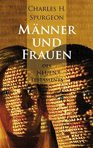Manner und Frauen des Neuen Testaments (3893976752) by Charles H. Spurgeon