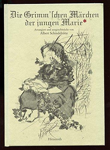 Die Grimm`schen Märchen der jungen Marie : Hassenpflug, Marie (Mitwirkender),