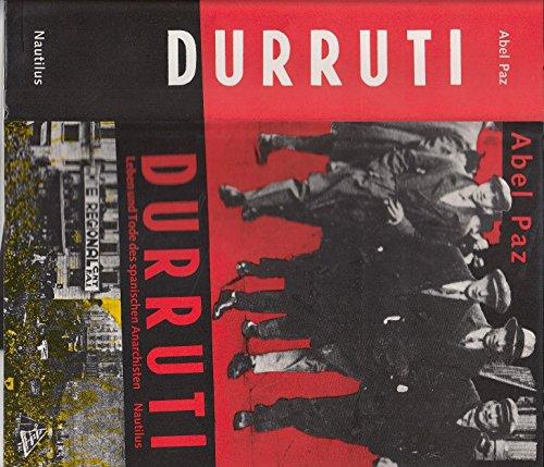 9783894012243: Durruti. Leben und Tode des spanischen Anarchisten. Biographie