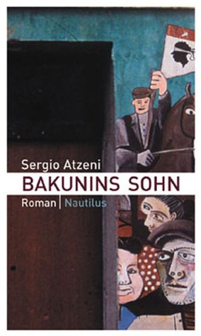 9783894014339: Bakunins Sohn
