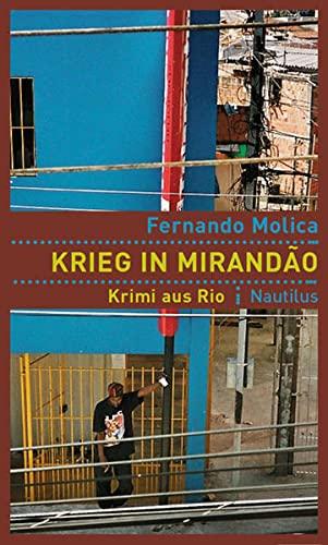 9783894014957: Krieg in Mirandao: Krimi aus Rio