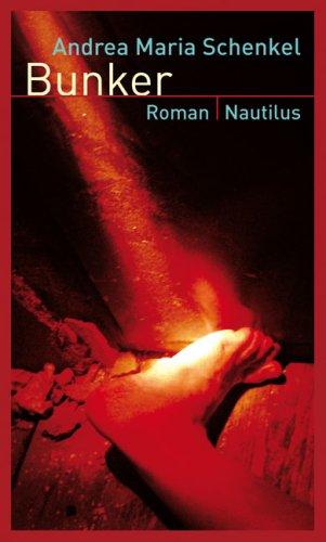 bunker. roman. handsigniertes exemplar.