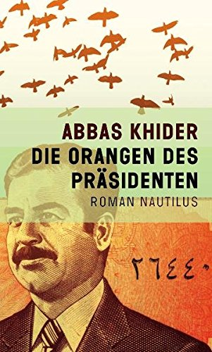 9783894017330: Die Orangen des Präsidenten: Roman