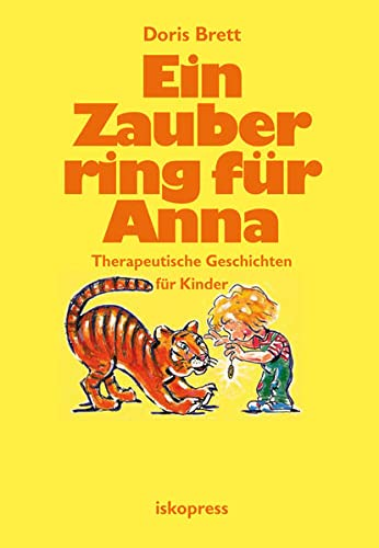 9783894031985: Ein Zauberring für Anna: Therapeutische Geschichten für Kinder von 3 bis 8 Jahren