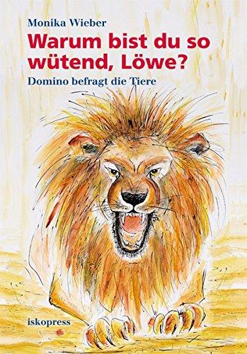 9783894033439: Warum bist du so wütend, Löwe?