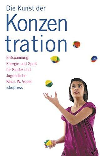 9783894034801: Die Kunst der Konzentration 1/2