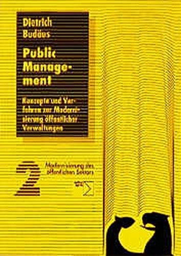 9783894047221: Public Management: Konzepte und Verfahren zur Modernisierung öffentlicher Verwaltungen