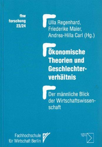 9783894047818: Ökonomische Theorien und Geschlechterverhältnis. Der männliche Blick der Wirtschaftswissenschaft. ( fhw forschung 23/ 24) .