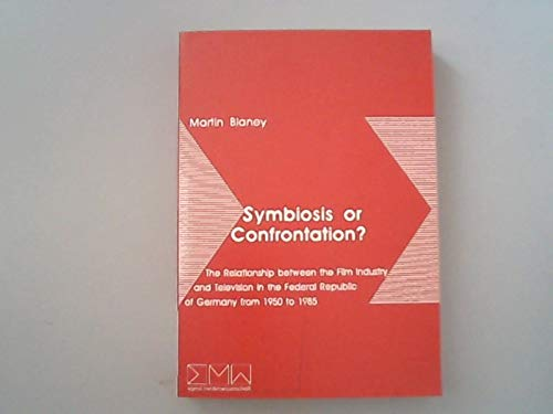Symbiosis or confrontation?: The relationship between the: Martin Blaney