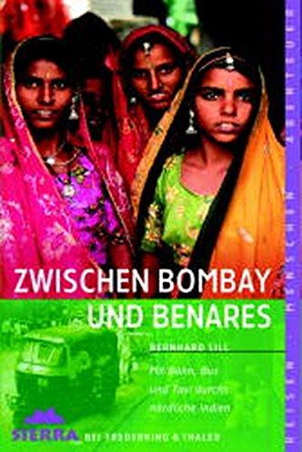 9783894050641: Zwischen Bombay und Benares.