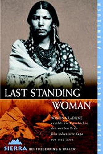 Last Standing Woman. (3894051132) by LaDuke, Winona