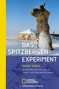 9783894052645: Das Spitzbergen Experiment: Ein Forscher, Eine Frau Und Die Theorie Vom Ursprung Des Lebens