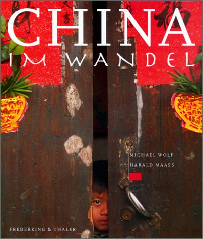 9783894054557: China im Wandel ; Deutsch; , ca. 130 farb. Fotos -