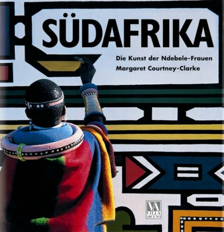 9783894055165: Ndebele: The Art of an African Tribe.