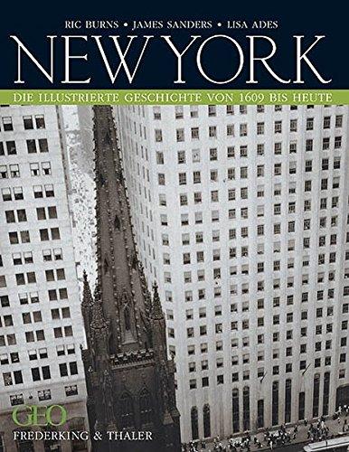 9783894055356: New York: Die illustrierte Geschichte von 1609 bis heute