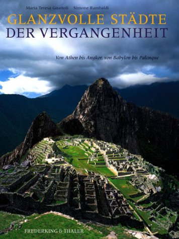 Glanzvolle Städte der Vergangenheit - Von Athen: Guaitoli, Maria Teresa/