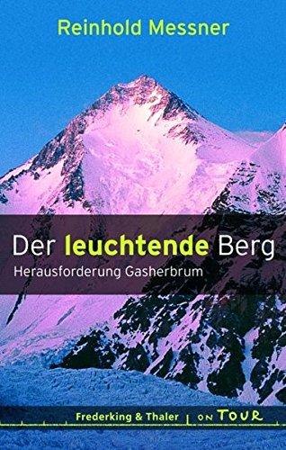 9783894057053: Der leuchtende Berg