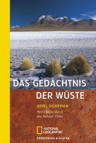 9783894058210: Das Gedächtnis der Wüste: Meine Reise durch den Norden Chiles