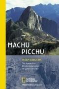 9783894058333: Machu Picchu: Die legendäre Entdeckungsreise im Land der Inka