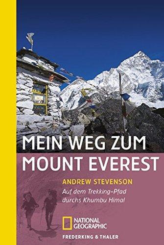 9783894058364: Mein Weg zum Mount Everest: Auf dem Trekking-Pfad durchs Khumbu Himal